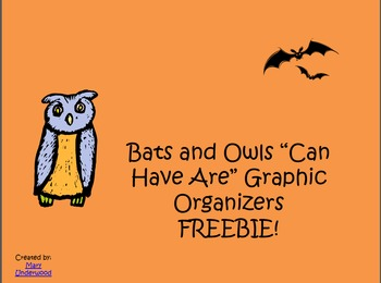 Bats and Owls Can Have Are Graphic Organizer