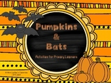 Bats and Pumpkins: Primary Literacy Activities