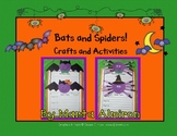 Bats and Spiders! Crafts and Activities