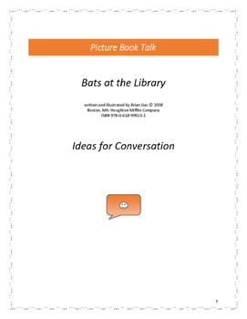 Bats at the Library: Ideas for Conversation