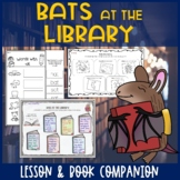 Bats at the Library Lesson Plan and Book Companion - Distance Learning