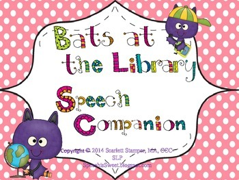 Bats at the Library Speech and Language Companion