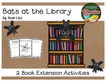 Bats at the Library by Brian Lies Literacy Book Extension Activities NO PREP