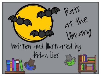 Bats at the Library by Brian Lies - Worksheets to Enjoy wi