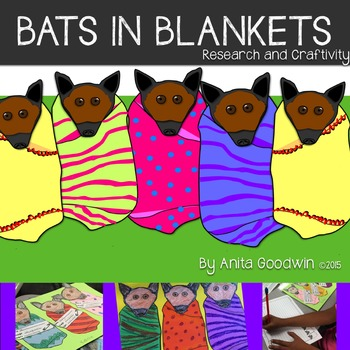 Bats in Blankets Research and Craftivity