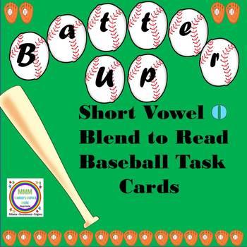 Batter Up Task Cards Blend to Read CVC Words Short o