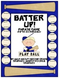 Batter Up!  Phrase game for Fry's Fifth 100 Words
