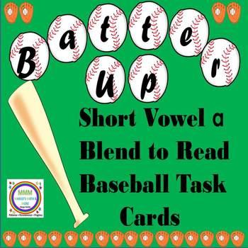 Batter Up Task Cards Blend to Read CVC Words  Short A