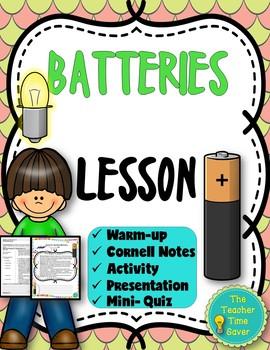 Batteries Lesson- Electricity & Magnetism Unit (presentation, notes, & activity)