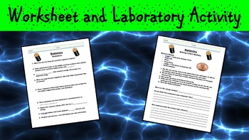 Batteries Lesson with Power Point, Worksheet, and Laboratory Activity