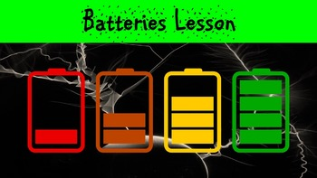 Batteries Lesson with Power Point, Worksheet, and Laborato