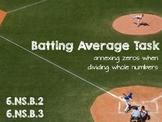 Batting Average Task - Annexing Zeros 6.NS.B.2 & 6.NS.B.3