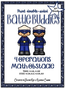 Battle Buddies: 4 Operation Math Obstacle: TEKS; 4.4A, 4.4H; CCSS:4.OA.A.2, A.3