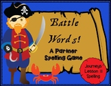 Battle Words Spelling Game- First Grade Journeys Lesson 11