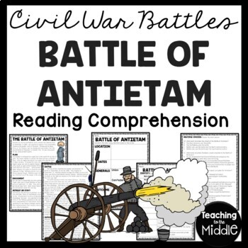 Battle of Antietam Reading Comprehension Worksheet, Civil War | TpT