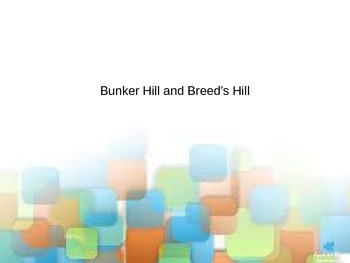 Battle of Bunker Hill and Breed's Hill PowerPoint