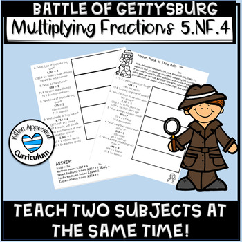 Battle of Gettysburg 5th Grade Multiply and Divide Fractions 5.NF.4 5.NF.7