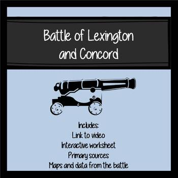 Battle of Lexington and Concord Video/Primary Sources and Worksheet with  key
