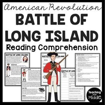 Battle of Long Island Reading Comprehension; American Revolution