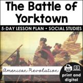 Battle of Yorktown   American Revolution   Google Classroom™