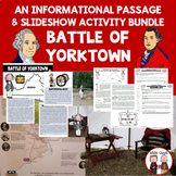 Battle of Yorktown Bundle with Slide Show and Informational Text