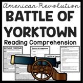 Battle of Yorktown Reading Comprehension Worksheet American Revolution
