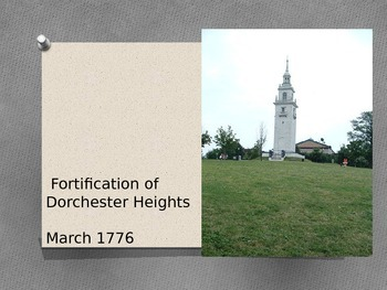 American Revolution: Battle of (or Fortification of) Dorch