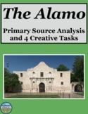 Battle of the Alamo Primary Source Analysis and Creative Tasks