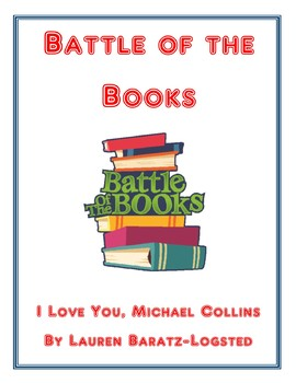 Battle of the Books: I Love You, Michael Collins by Lauren Baratz-Logsted