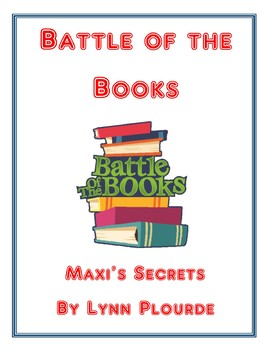 Battle of the Books: Maxi's Secrets by Lynn Plourde