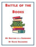 Battle of the Books: My Brother is a Superhero by David Solomons