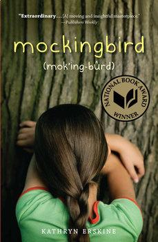Battle of the Books / Novel Study: MOCKINGBIRD by Kathryn Erskine