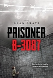 Battle of the Books / Novel Study: PRISONER B-3087 By Alan Gratz