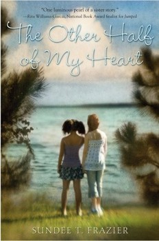 Battle of the Books / Novel Study: THE OTHER HALF OF MY HEART by Sundee Frazier