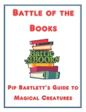 Battle of the Books: Pip Bartlett's Guide to Magical Creat