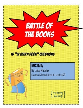"Battle of the Books Question Set: ""BMX Bully,"" by Jake Maddux"
