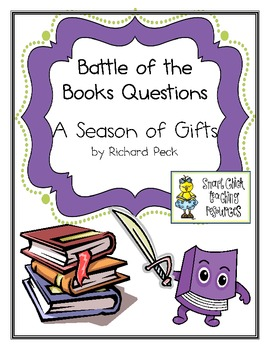 "Battle of the Books Questions: ""A Season of Gifts"", by R. Peck"