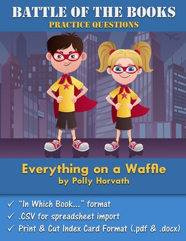 Battle of the Books Questions: Everything on a Waffle by P