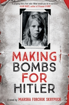 Battle of the Books Questions: Making Bombs for Hitler by Marsha Skrypuch