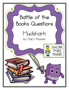 "Battle of the Books Questions: ""Mudshark"", by Gary Paulsen"