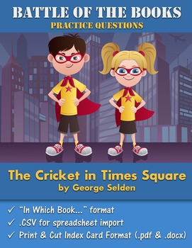 Battle of the Books Questions: The Cricket in Times Square by George Selden