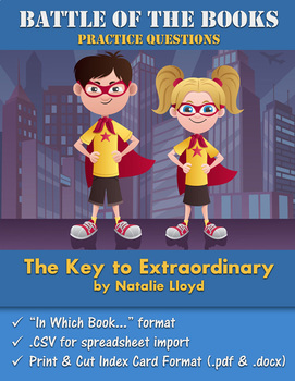 Battle of the Books Questions: The Key to Extraordinary by Natalie Lloyd