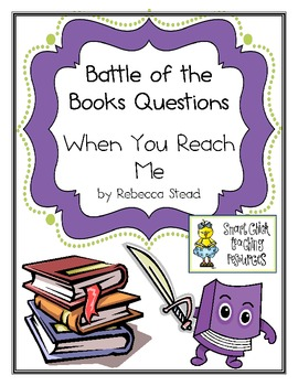 "Battle of the Books Questions: ""When You Reach Me"", by R. Stead"