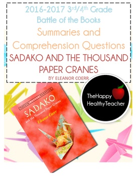 Battle of the Books Sadako and the Thousand Paper Cranes S