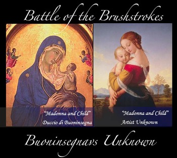 Battle of the Brushstrokes: Madonna and Child; Advancing a