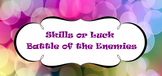 Battle of the Enemies Game
