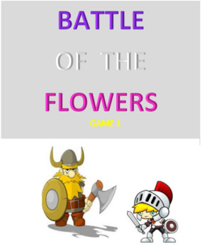 Battle of the Flowers  Game 1