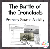 Battle of the Ironclads Primary Source Activity