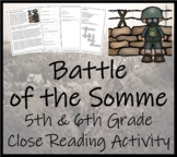 Battle of the Somme in World War I - 5th & 6th Grade Close Reading Activity