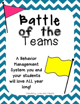 A Behavior Management System: Battle of the Teams {For all subjects}